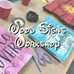 Wood sign Workshop